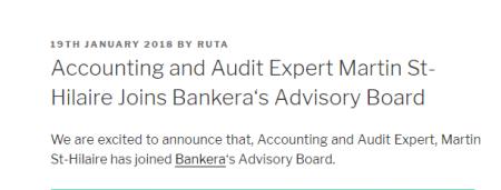Bankeraのアドバイザーとして会計、監査の専門家Martin St-Hilaireが参加!Bankera blogブログが更新!仮想通貨ICO最新情報